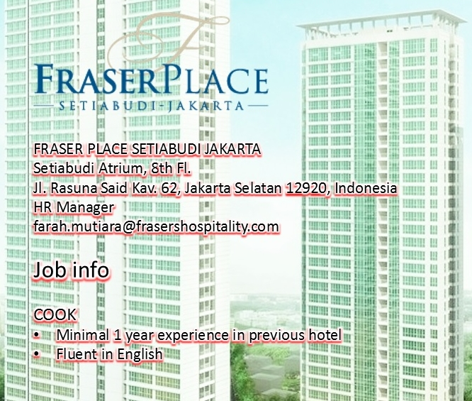 Fraser Place Jakarta Setiabudi Job info Kitchen