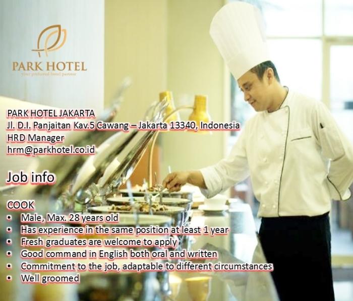 Park Hotel Jakarta Panjaitan Job info Kitchen